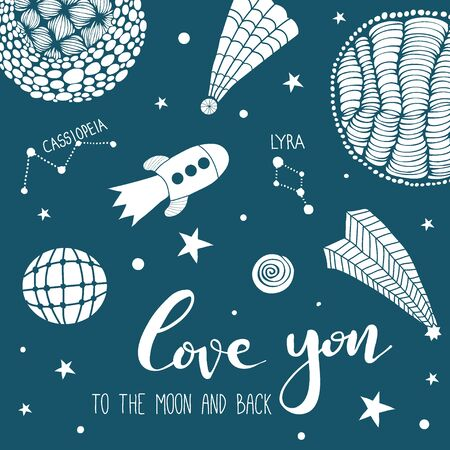 Love you to the moon and back. Cosmic hand drawn doodle card for wedding or Valentines day. Space, stars, planets, universe.