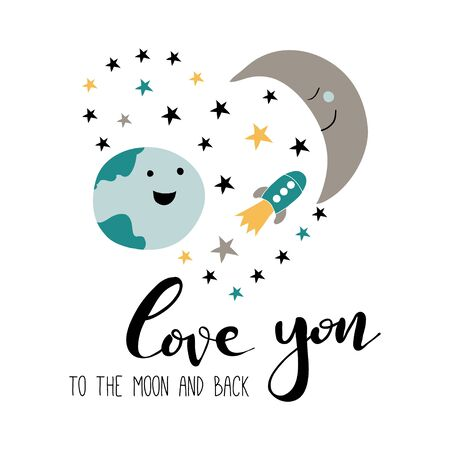 Love you to the moon and back. Hand drawn card with lettering for Valentines day or wedding. Cute doodle illustration: earth, moon, stars, universe, cosmic. Design for prints and cards.