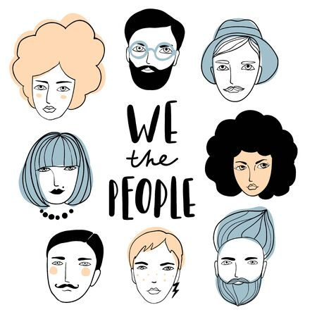 We the people: card, print or poster. Cute faces of people with hand written text. Doodle portraits of men and woman. Trendy hand drawn set. Line sketch style cartoon vector illustration. Çizim