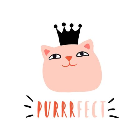 Purrrfect. Funny cat princess with crown. Design for card, print, poster. Pet vector illustration. Cartoon doodle animals images. Cute kitten with lettering. Hand drawn character