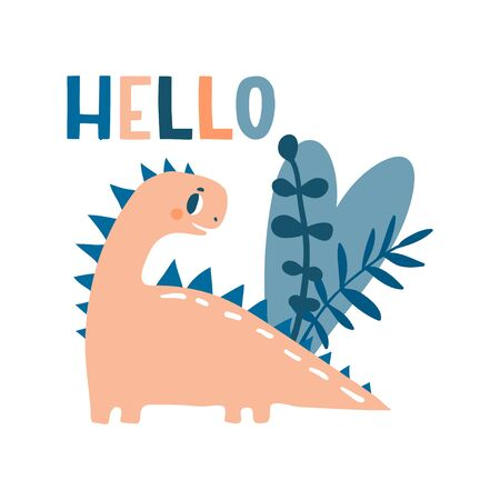 Hello. Lovely vector illustration with funny dinosaur and plants. Hand drawn print, greeting card or poster for children room decoration. Flat cartoon dino character and lettering