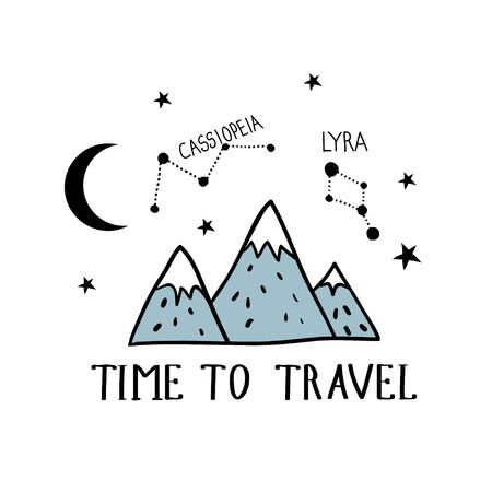 Time to travel. Hand drawn illustration with mountains and constellations. Outdoor adventure