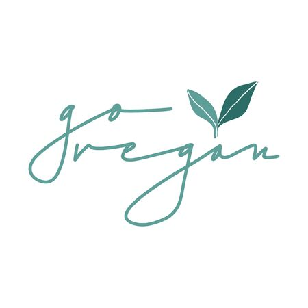 Go vegan. Vector hand drawn illustration with handwritten lettering and leaves. Modern calligraphy phrase. Food quote for vegetarian restaurant, cafe menu, prints, posters  イラスト・ベクター素材