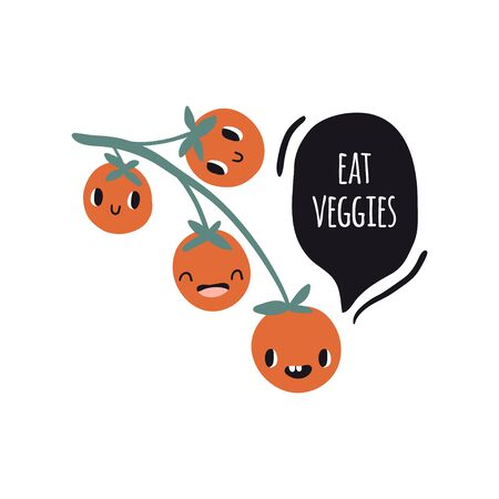 Eat veggies. Print with tomatoes and text. Cute cartoon smile fruits characters. Colorful design for cards, banners, printed materials. Cute doodle style emoticons.