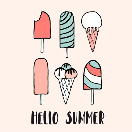 Hello summer. Cute hand drawn print, card or poster with ice cream: scoops in waffle cones, ice lolly. Sketch style colorful frozen sweets collection. Funny doodle food set. Vector illustration