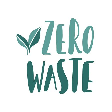Eco illustration with hand written letters. Recycle it, use less plastic, go green. Zero waste life slogan, typography. Vector illustration.