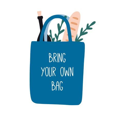 Bring your own bag. Cute zero waste poster, print or card. Hand drawn eco life illustration. Flat vector illustration. Doodle reusable textile shopping bag. Go green, no plastic, save the planet.