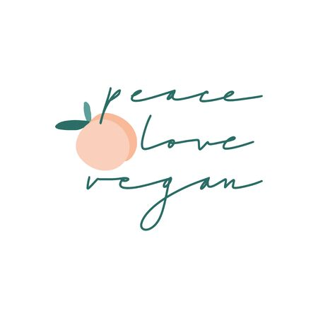 Peace, love, vegan. Vector hand drawn illustration with handwritten lettering and peach. Modern calligraphy phrase. Food quote for vegetarian restaurant, cafe menu, prints, posters  イラスト・ベクター素材