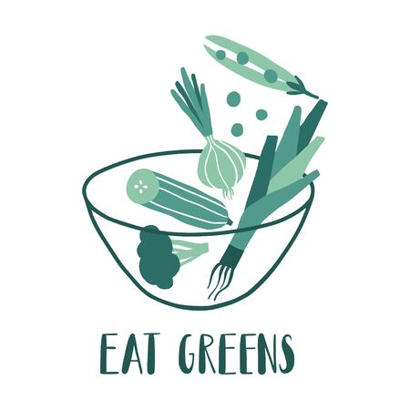 Eat greens. Vector hand drawn flat vegetables in bowl with lettering. Onion, peas, cucumber, and broccoli. Quote for healthy food restaurant, cafe menu, prints, posters. Vegan, farm, detox, organic