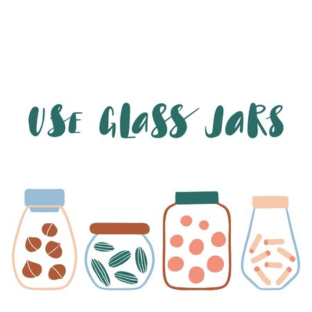 Use glass jars. Zero waste concept. Cute hand drawn eco life illustration. Flat vector card or poster. Set of doodle reusable product. Abstract preserved food. Go green, no plastic, save the planet. Ilustracja