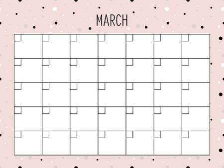 March. Universal Monthly Planner Template. Vector. Hand drawn doodle texture. Abstract shapes. Schedule for daily plans, impotant dates. Printable Organizer, calendar for study, school or work