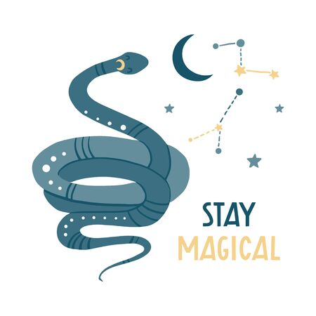 Stay magical. Cute hand drawn snake, stars and constellations. Funny cartooon animal. Flat llustration, poster, print for kids t-shirt, baby wear. Slogan, inspirational, motivation quote