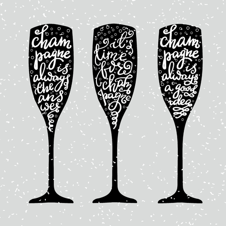 Champagne New Years lettering modern calligraphy set on champagne glass shape isolated vector typography elements. Its time for champagne Champagne is always the answer Champagne is always a good idea