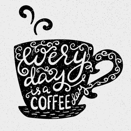 chicchi di caff?: Ogni giorno è un giorno di caffè Vettoriali