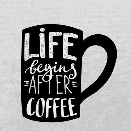 Modern calligraphy style quote about coffee.