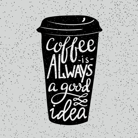 coffee cup: Modern calligraphy style quote about coffee.