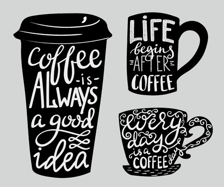 drinking coffee: Modern calligraphy style quote about coffee.