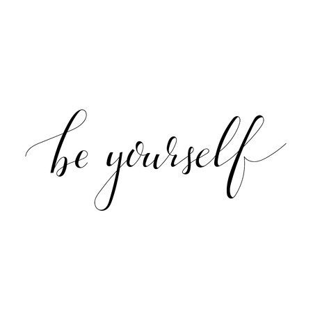 Inspirational quote Be yourself