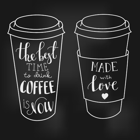 The best time for coffee is now. Made with love. Lettering on coffee cup shape chalk board style. Modern calligraphy style quote about coffee. Postcard or poster graphic design for coffee shops.