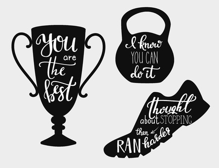 stopping: Lettering quotes motivation for sport. Calligraphy style quote about fitness. You are the best. I know you can do it. Thought stopping ran harder. Sport inspiration quotes. Illustration