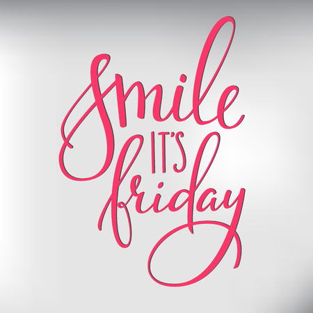 Smile its Friday lettering. Motivational quote. Weekend inspiration typography. Calligraphy postcard poster graphic design lettering element. Hand written sign. Decoration element. Hello Friday Vectores