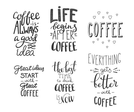 decoration design: Quote coffee typography set. Calligraphy style coffee quote. Coffee shop promotion motivation. Graphic design lifestyle lettering. Sketch coffee mug inspiration vector type Coffee lovers life shopping