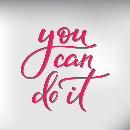 you can do it: You can do it vector lettering. Motivational quote. Inspirational typography. Calligraphy postcard poster graphic design lettering element. Hand written sign. Decoration element. Photo overlay