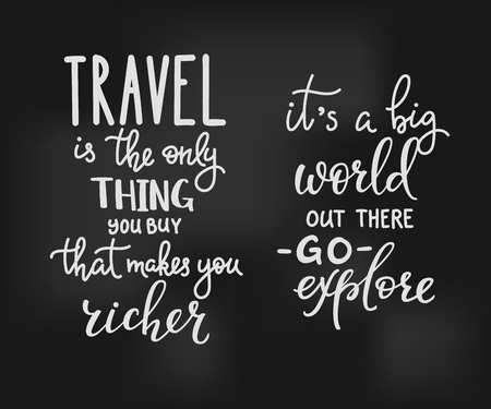 richer: Travel inspiration quotes lettering. Travel is the only thing you can buy that makes you richer. Its a big world out there Go explore. Motivational quote typography. Calligraphy graphic design element