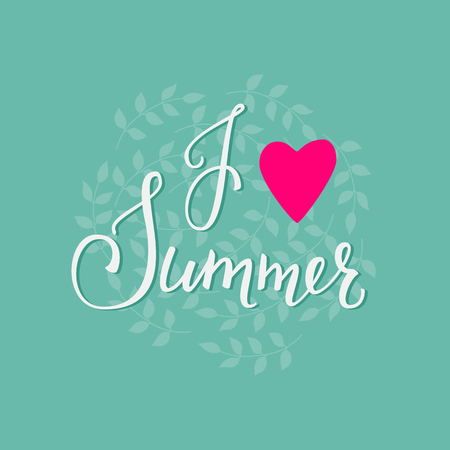 cute graphic: I love Summer lettering. Calligraphy summer postcard or poster graphic design lettering element. Hand written calligraphy style summer postcard. Hello Summer. Cute simple vector brush calligraphy. Illustration