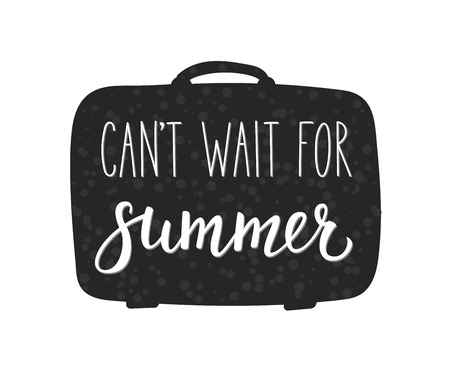 cant: Cant wait for Summer vector lettering. Calligraphy summer postcard or poster graphic design typography element. Hand written calligraphy style summer postcard. Suitcase silhouette. Simple calligraphy. Illustration