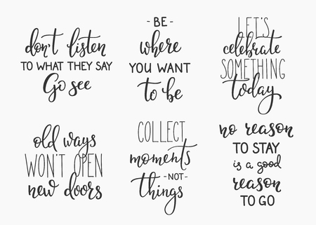 Travel life style inspiration quotes lettering. Motivational quote typography. Calligraphy graphic design element. Celebrate something today. Collect moments Old ways wont open new doors. Quote design Vectores