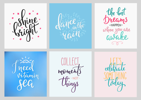 Lettering vector postcard quotes set. Motivational quote. Sweet cute inspiration typography. Calligraphy photo graphic design element. Hand written sign. Shine bright. Dance in the rain Lets celebrate