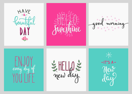 cute graphic: Lettering vector postcard quotes set. Motivational quote. Sweet cute inspiration typography. Calligraphy photo graphic design element. Hand written sign. Beautiful day. Hello sunshine. Good morning