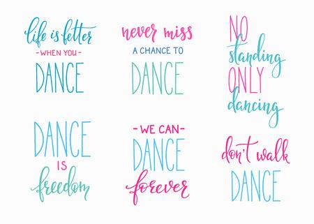 Dansstudio citaat letters in te stellen. Dansles kalligrafie inspiratie grafisch ontwerp typografie element. Handgeschreven kalligrafie briefkaart. Leuke eenvoudige vector letters. Handgeschreven collectie teken