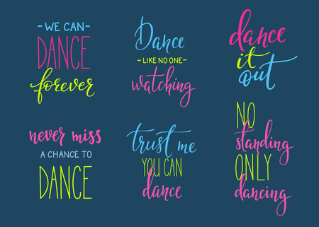 choreography: Dance studio quote lettering set. Dance class calligraphy inspiration graphic design typography element. Hand written calligraphy postcard. Cute simple vector lettering. Hand written sign collection