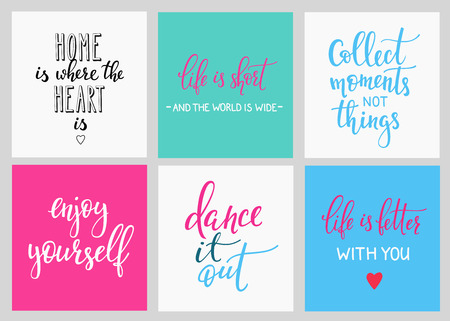 Lettering postcard quotes set. Cute Motivational inspiration typography. Calligraphy photo graphic design element.  sign. Home is where the heart is Collect moments Enjoy yourself