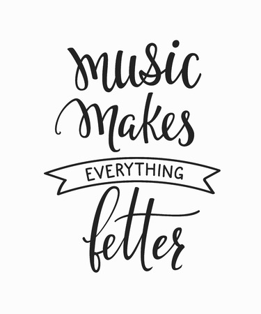 Musik macht alles besser Zitat Schriftzug. Studio Kalligraphie Inspiration Grafik-Design Typografie-Element. Hand geschrieben Kalligraphie Postkarte. Nette einfache Vektor-Schriftzug Zeichen
