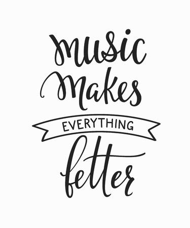Muzyka sprawia, że wszystko lepiej cytuje cytatów. Klawiatura studyjna inspiracja element typograficzny. Pocztówka kaligrafii ręcznie. Cute proste wektora znaku podpisania
