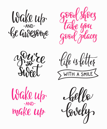 make up: Friendship Family Romantic love lettering. Calligraphy postcard graphic design typography. Hand written vector sign. You are so sweet awesome. Good shoes good places. Hello lovely. Wake up Make up Illustration