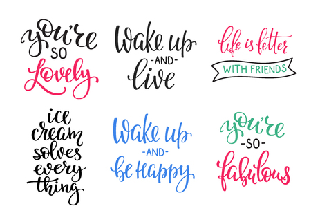 wake up: Friendship Family Romantic love lettering. Calligraphy postcard graphic design typography. Hand written vector sign. You are so lovely fabulous. Wake up and live be happy. Ice cream solves everything Illustration