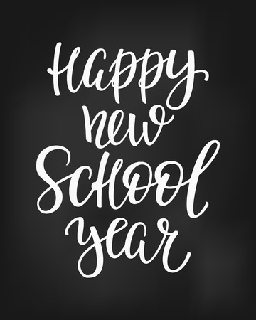 postcard back: Happy New School Year Positive quote lettering. Calligraphy postcard or poster graphic design typography element. Hand written vector postcard. Back to school chalkboard style