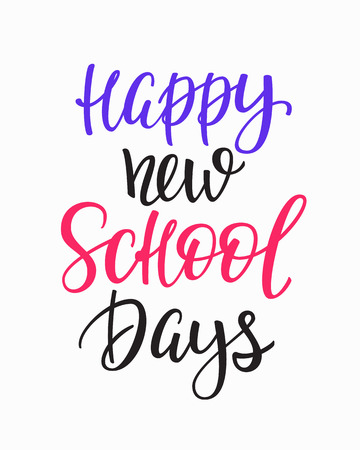 postcard back: Happy New School Days Positive quote lettering. Calligraphy postcard or poster graphic design typography element. Hand written vector postcard. Back to school