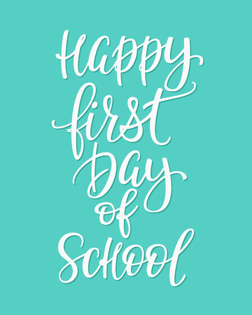 postcard back: Happy First Day of School Positive quote lettering. Calligraphy postcard or poster graphic design typography element. Hand written vector postcard. Back to school
