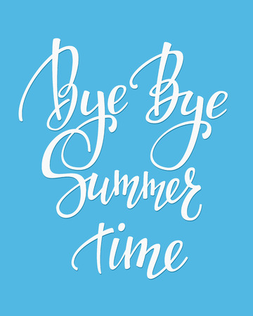 end of summer: Bye Bye Summer time lettering. Calligraphy end of summer postcard or poster graphic design typography element. Hand written card. Back to school. Autumn Fall Cute simple vector sign.