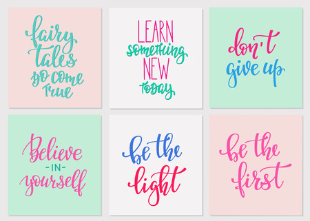 never: Lettering vector postcard quotes set. Motivational Sweet cute inspiration typography. Calligraphy photo graphic design element. Hand written sign. Give up Be first The Light. Believe in yourself Learn