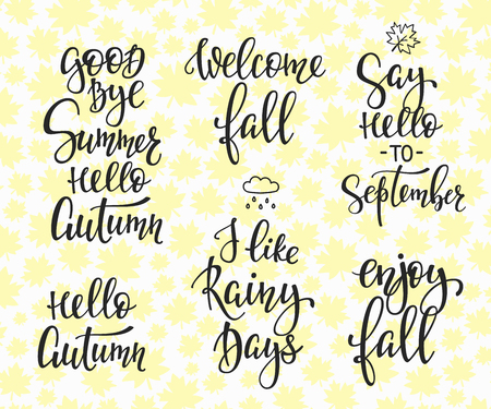 good bye: Season life style inspiration quotes lettering typography. Calligraphy graphic design element. Say Hello Welcome Enjoy Fall Autumn September set. Like Rainy Days. Good Bye Summer Seamless pattern