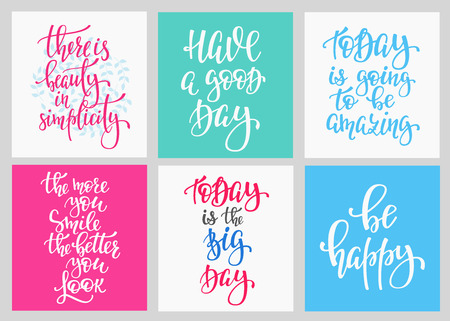 cute graphic: Lettering vector postcard quotes set. Motivational cute typography. Calligraphy photo graphic design element. Hand written sign. Have good day Today amazing Big day Be happy Beauty in simplicity