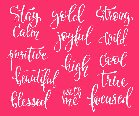 stay beautiful: Positive quote lettering set. Calligraphy postcard graphic design typography element. Hand written vector simple cute inspirational sign postcard. Stay calm gold strong wild cool focused high joyful