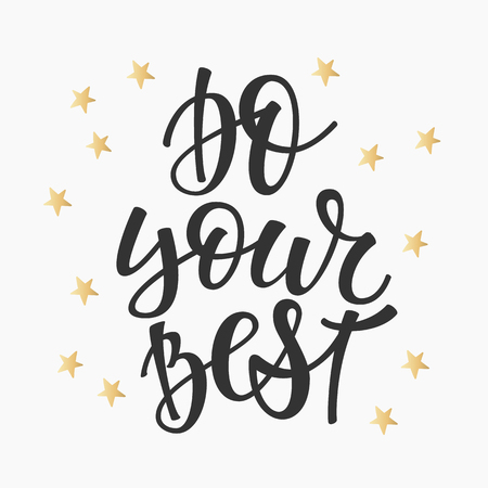 cute graphic: Do your Best quote lettering. Calligraphy inspiration graphic design typography element. Hand written calligraphy style postcard. Cute simple vector. Hand written sign Decoration Illustration