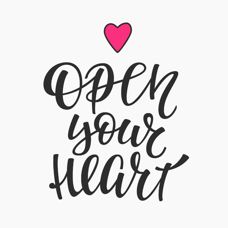 open your heart: Open Your Heart quote lettering. Calligraphy inspiration graphic design typography element. Hand written postcard. Cute simple vector sign Decoration